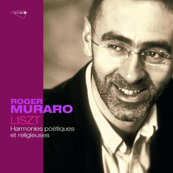 Roger Muraro - Liszt: Harmonies poétiques et religieuses