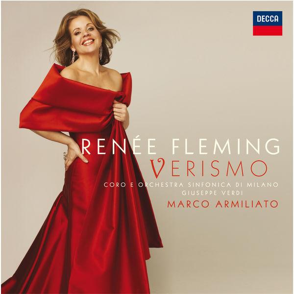 Renée Fleming - Verismo