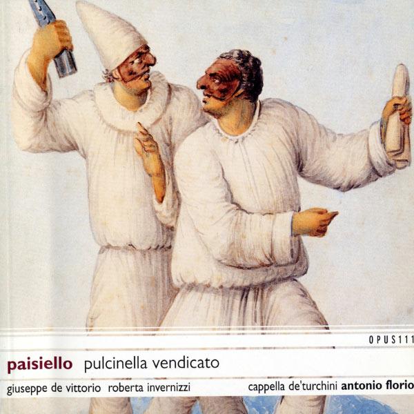 Antonio Florio - Paisiello: Pulcinella Vendicato