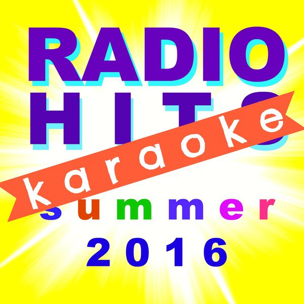 BT Band - Radio Hits Summer 2016 Karaoke (Karaoke Parade)