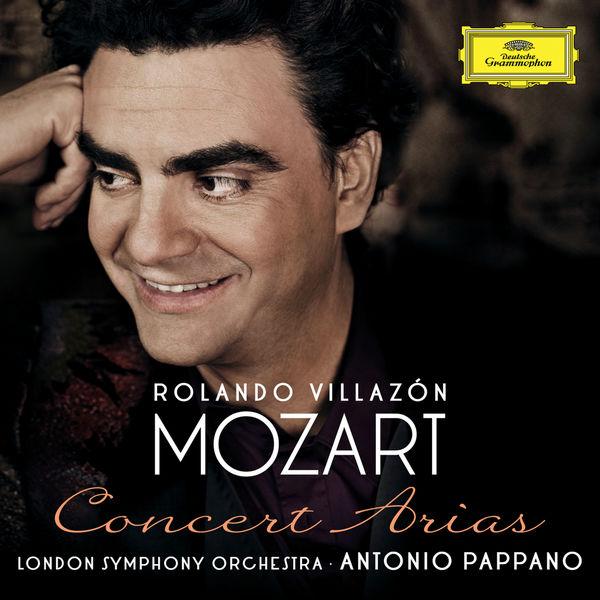 Rolando Villazon - Mozart: Concert Arias