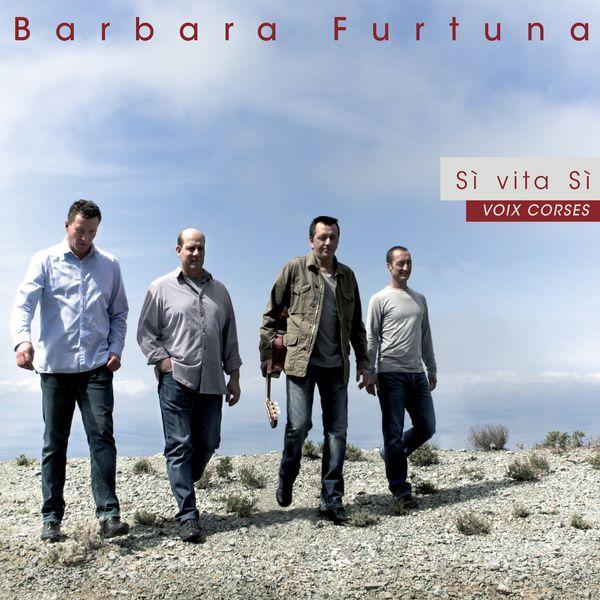Barbara Furtuna - Sì vita Sì (Voix Corses)