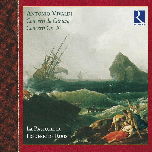 La Pastorella - Vivaldi: Concerti da Camera & Concerti Op. X