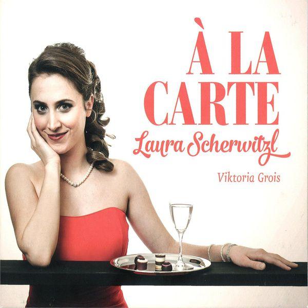 Laura Scherwitzl - À LA CARTE  Laura Scherwitzl