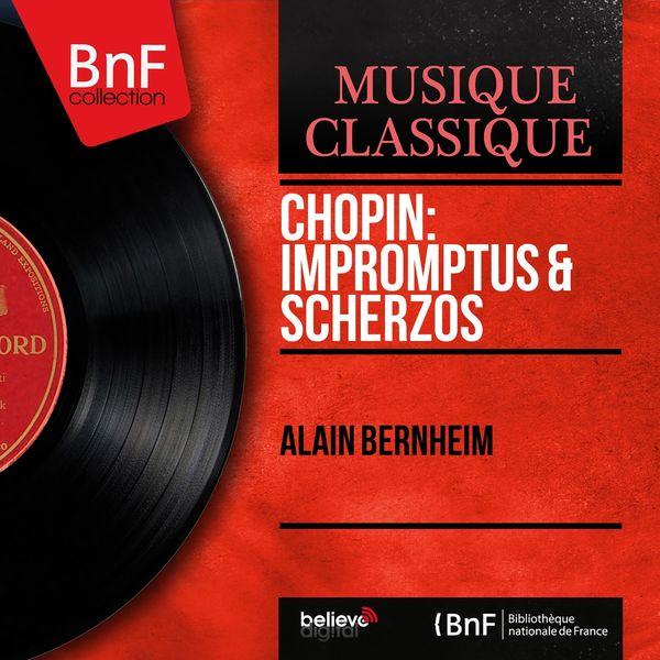 Alain Bernheim - Chopin: Impromptus & Scherzos (Mono Version)