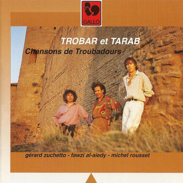 Gérard Zuchetto - Trobar et Tarab