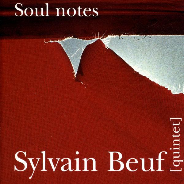 Sylvain Beuf - Soul Notes