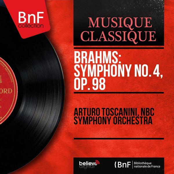 Arturo Toscanini, NBC Symphony Orchestra - Brahms: Symphony No. 4, Op. 98 (Mono Version)