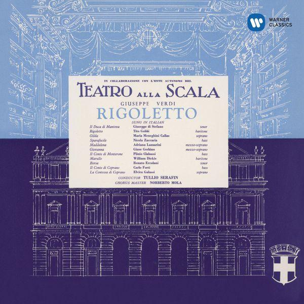 Maria Callas - Giuseppe Verdi : Rigoletto (1955) - Callas Remastered
