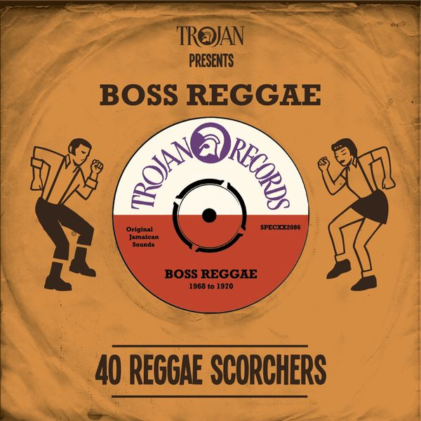 Various Artists - Trojan Presents Boss Reggae