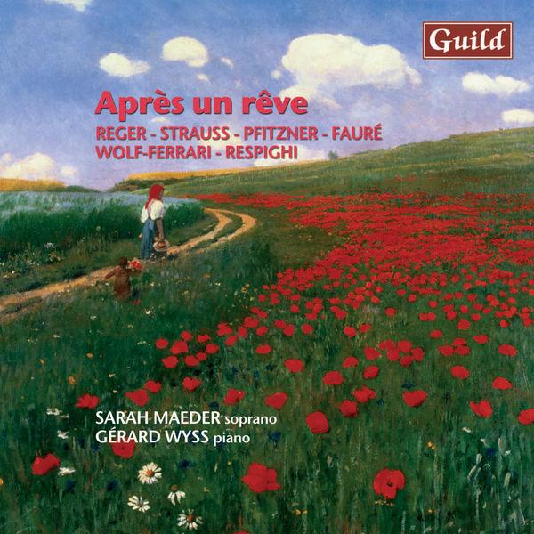 Gabriel Fauré - Reger: Schlichte Weisen - Strauss: Mädchenblumen - Pfitzner: Alte Weisen - Fauré: Clair de Lune - Wolf-Ferrari: Quattro Rispetti - Respighi: Quattro Rispetti Toscani