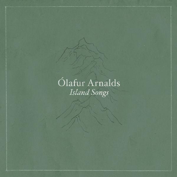 Ólafur Arnalds|Island Songs