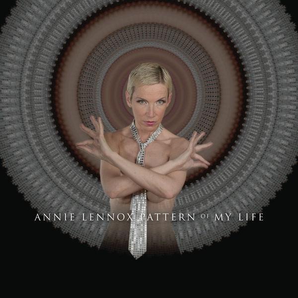 Annie Lennox - Pattern Of My Life (Edited Version)