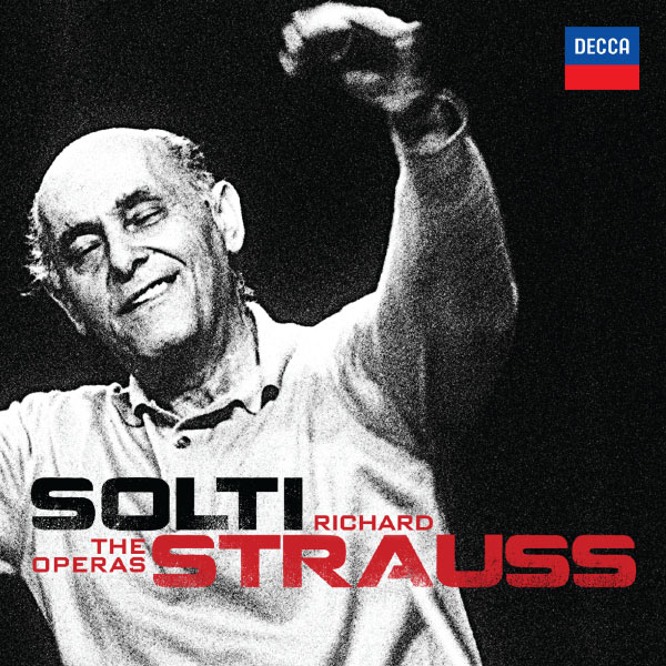 Sir Georg Solti Solti - Richard Strauss - The Operas