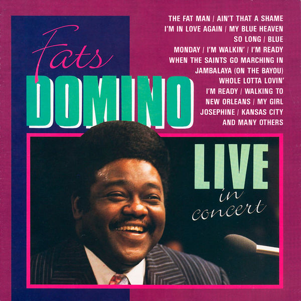 Fats Domino - Live in Concert