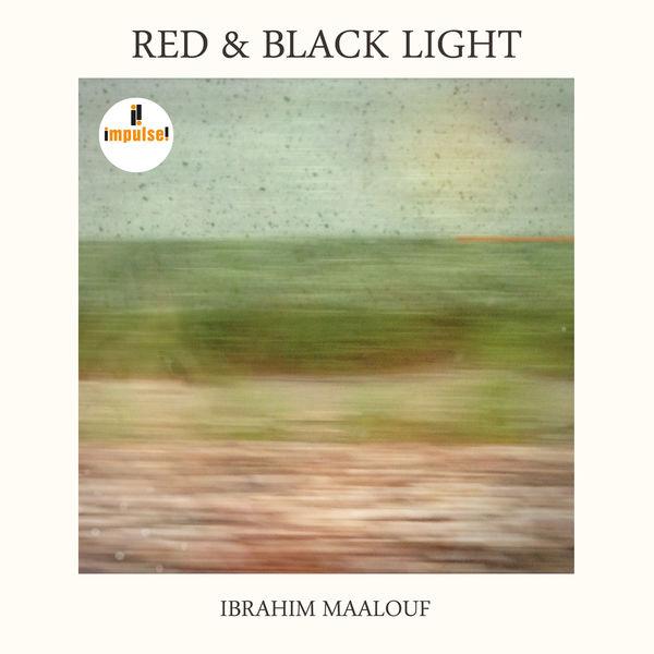 Ibrahim Maalouf - Red & Black Light
