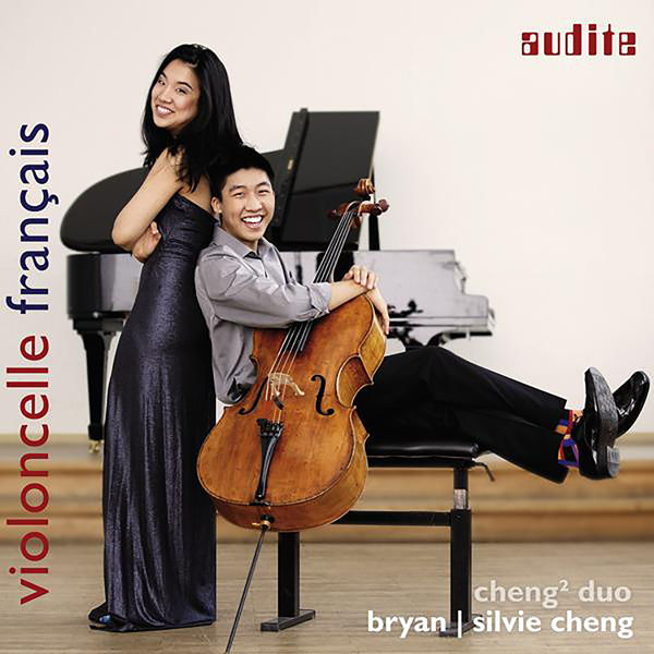 Cheng² Duo - Debussy, Faure, Franck, Saint-Saens & Francoeur: Works for Cello & Piano