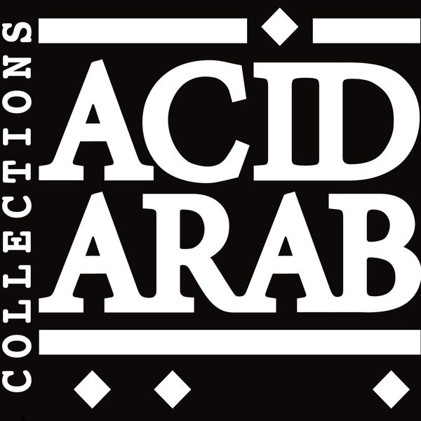 Acid Arab - Acid Arab Collections