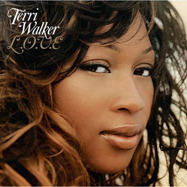 Terri Walker - L.O.V.E