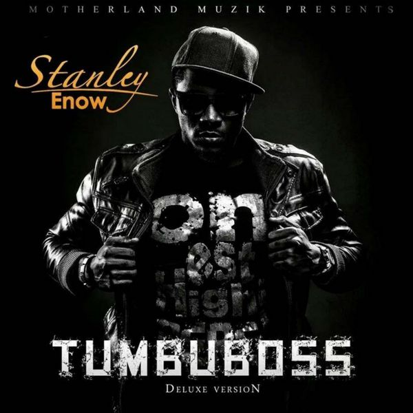 Stanley Enow - Tumbuboss