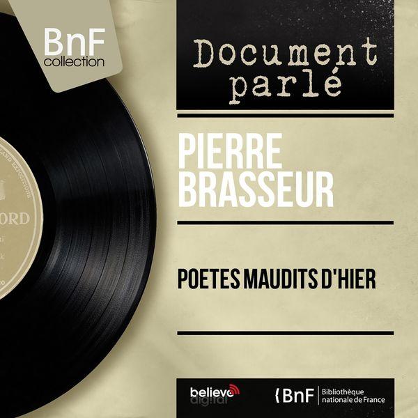 Pierre Brasseur - Poètes maudits d'hier (Live, Mono Version)