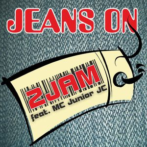 2Jam feat. MC Junior JC - Jeans On