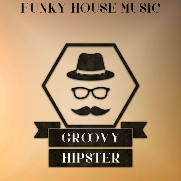Various Artists - Groovy Hipster, Vol. 1