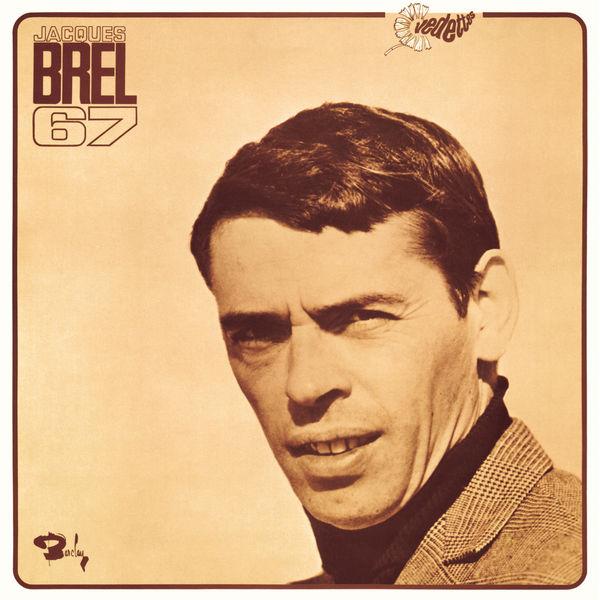 Jacques Brel - Jacques Brel 67
