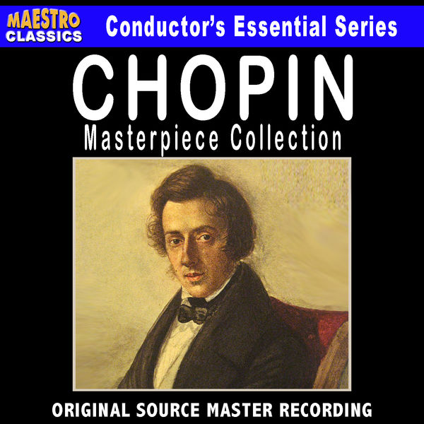 Frédéric Chopin - Chopin - Masterpiece Collection