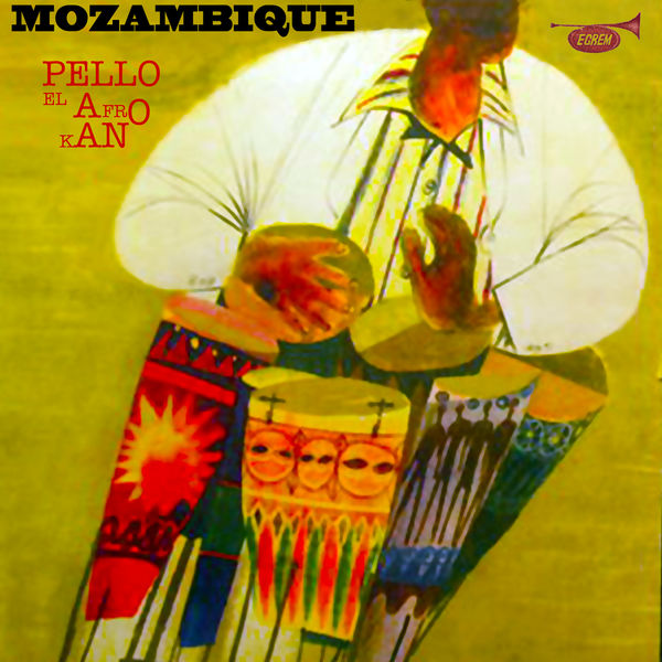 Pello el afrokan - Mozambique (Remasterizado)