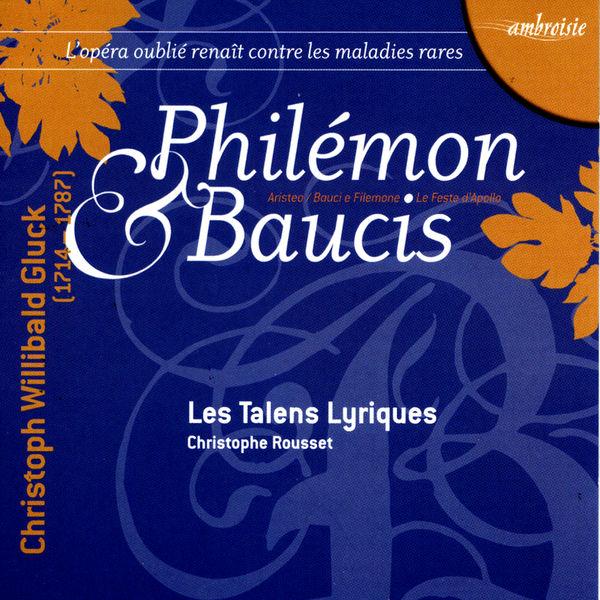 Christophe Rousset - Gluck: Philémon Et Baucis