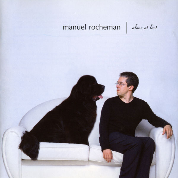 Manuel Rocheman - Alone at Last