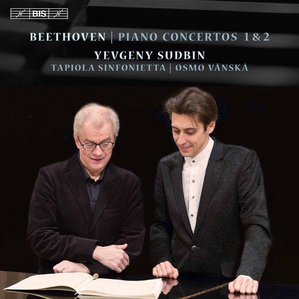 Yevgeny Sudbin - Beethoven : Piano Concertos Nos. 1 & 2