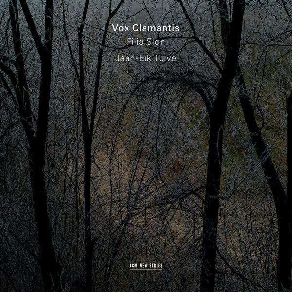 Vox Clamantis - Filia Sion
