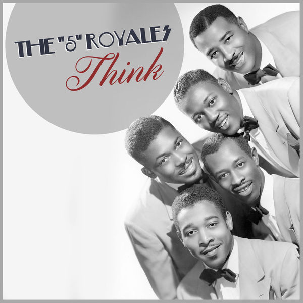 """Album Think, """"5"""" Royales 