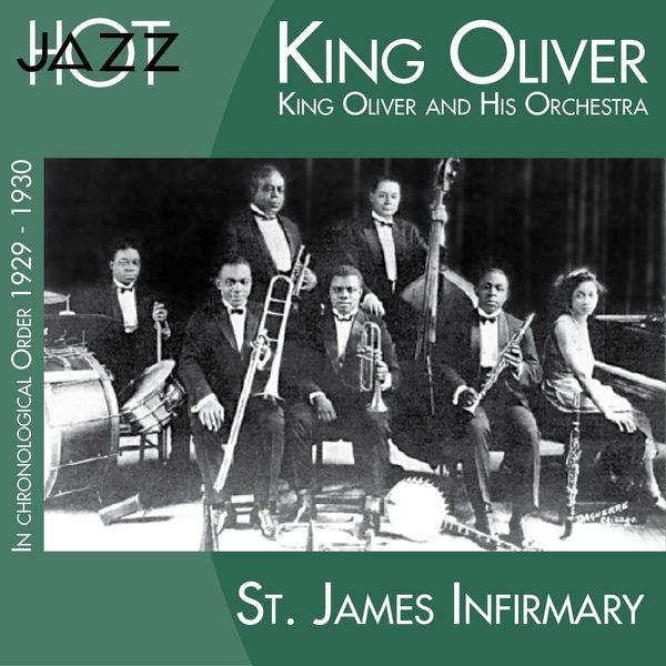 King Oliver - St. James Infirmary (In Chronological Order 1929 - 1930)
