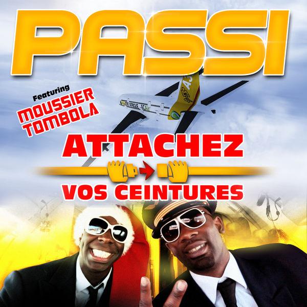 Passi Attachez vos ceintures (feat. Moussier Tombola) - Single