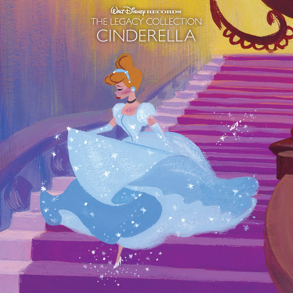 Various Artists - Cinderella - Walt Disney Records The Legacy Collection