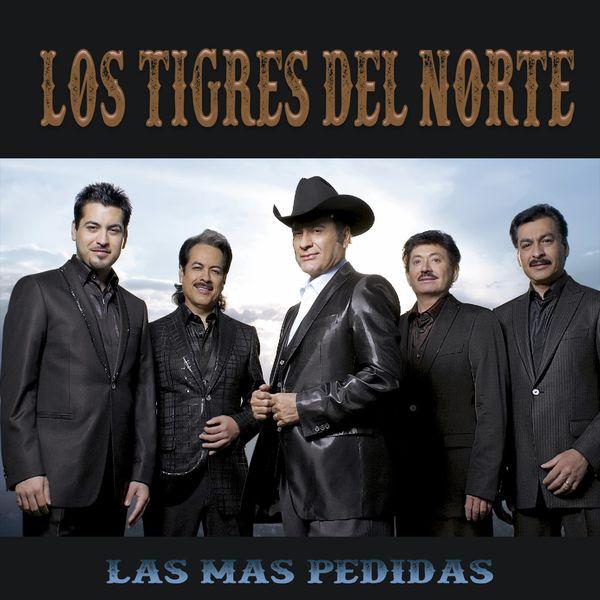 Los Tigres Del Norte|Las Más Pedidas
