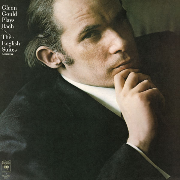 Glenn Gould - Bach: The English Suites Nos. 1-6, BWV 806-811 - Gould Remastered