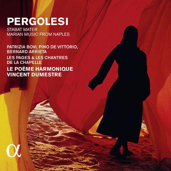 Vincent Dumestre - Pergolesi : Stabat Mater...