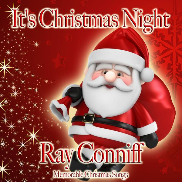 ray conniff its christmas night - Ray Conniff Christmas