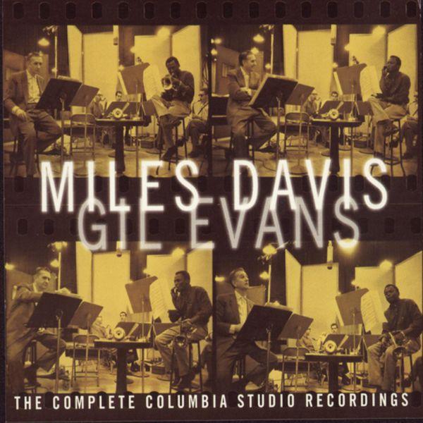 Miles Davis - Miles Davis - Gil Evans - The Complete Columbia Studio Recordings