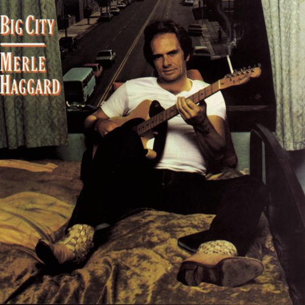 Merle Haggard|Big City