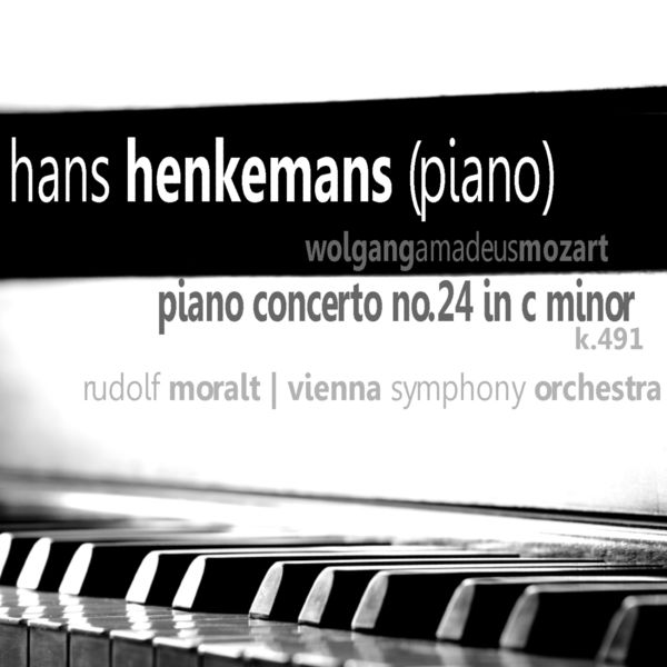 Hans Henkemans - Mozart: Piano Concerto No. 24 in C Minor