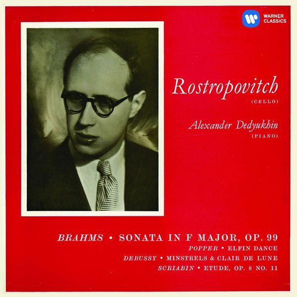 Mstislav Rostropovich - Brahms: Cello Sonata No. 2 & Works by Popper, Debussy & Scriabin