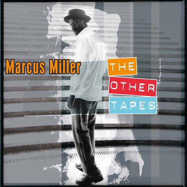 Marcus Miller - The Other Tapes
