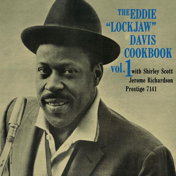 """Eddie """"Lockjaw"""" Davis - The Eddie """"Lockjaw"""" Davis Cookbook, Vol. 1"""
