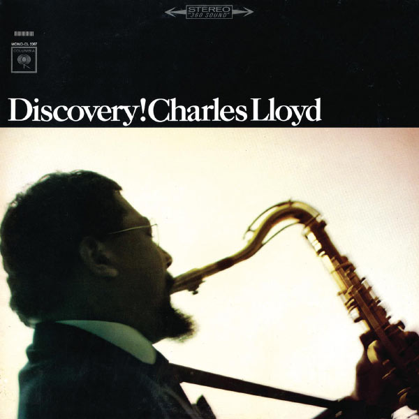 Charles Lloyd - Discovery!
