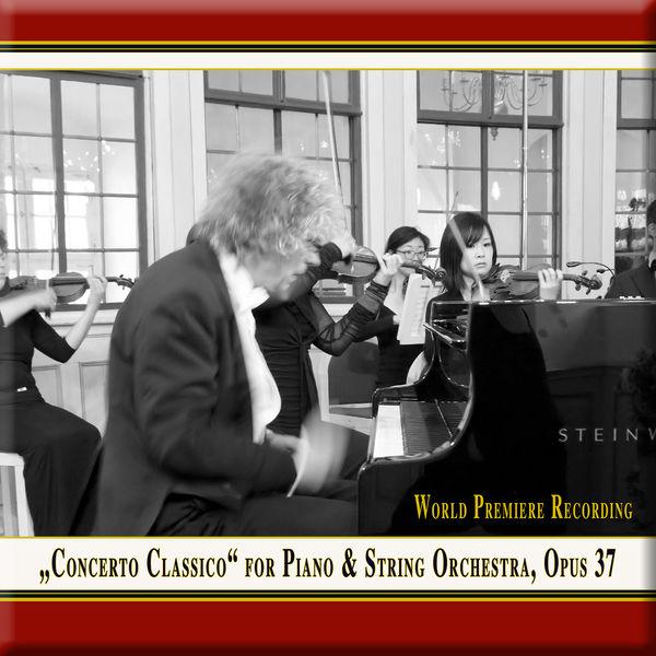 Franz Vorraber - Franz Vorraber: Concerto classico for Piano & String Orchestra, Op. 37